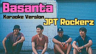 Basanta - JPT Rockerz (Karaoke Version)