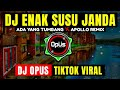 DJ ENAK SUSU JANDA x ADA YANG TUMBANG x APOLLO ♫ LAGU TIK TOK TERBARU REMIX ORIGINAL 2021