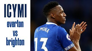 OUCH! RICHARLISON BOUNCES BACK IN STYLE, MINA DEBUT | ICYMI... EVERTON V BRIGHTON