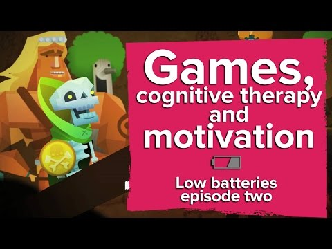 Games, cognitive therapy and motivation - Low Batteries episode 2