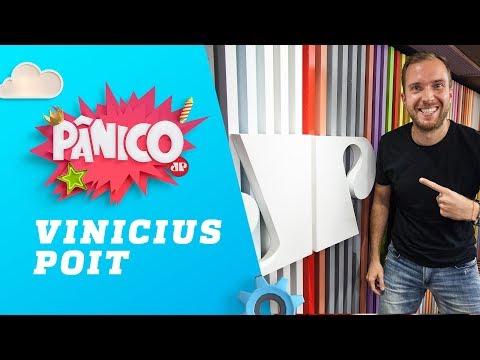 Vinicius Poit - Pânico - 17/10/18