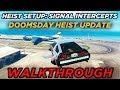"Heist Setup: Signal Intercepts ""Deluxo Setup Gameplay"" (GTA Online Doomsday Heist Update)"