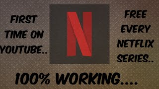 How to WATCH/DOWNLOAD any NETFLIX series/movies for free.....