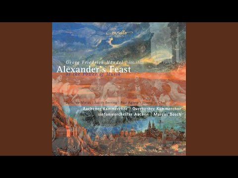 Alexander's Feast or the Power of Music, HWV 75, Act II, Scene 27: Air.