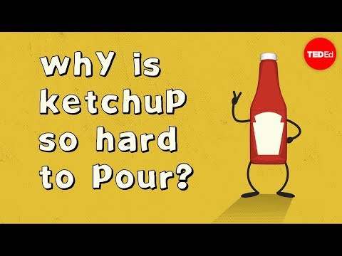 Video image: Why is ketchup so hard to pour? - George Zaidan