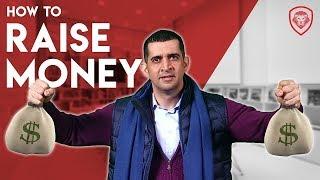How to Raise Money as an Entrepreneur