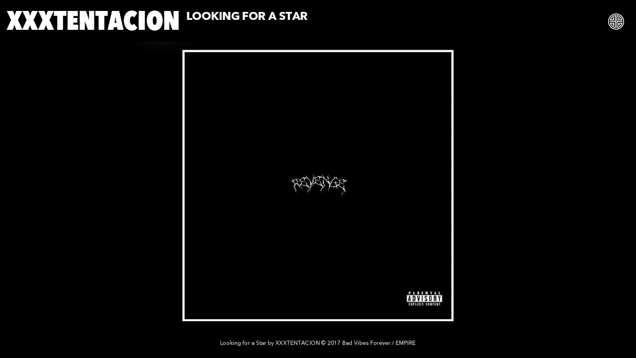 Xxxtentacion Looking For A Star Audio
