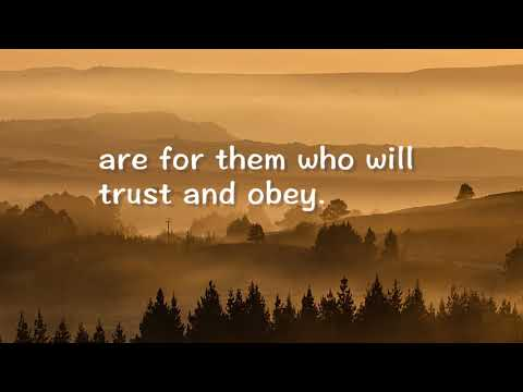Trust and Obey (Hymns with Lyrics)