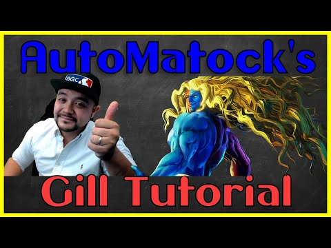 AutoMattock's In Depth Gill Tutorial