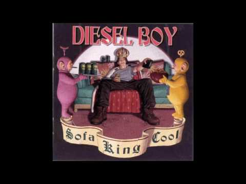 Diesel Boy - Sofa King Cool (Full Album - 1999)