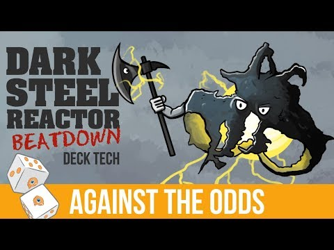 Against the Odds: Darksteel Reactor Beatdown (Deck Tech)