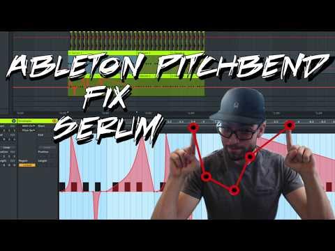 Pitch Bend Ableton Serum Fix