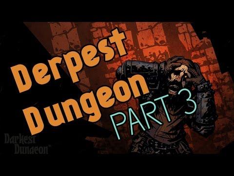 Good Night Vienna - Derpest Dungeon: Part the Third