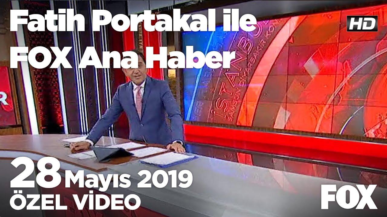 Fox Haber İzle Bugün: Seçimin iptali tartışması... 28 Mayıs 2019 Fatih Portakal ile FOX Ana Haber