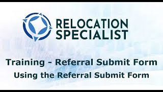 Training Videos - Using the Referral Submit Form