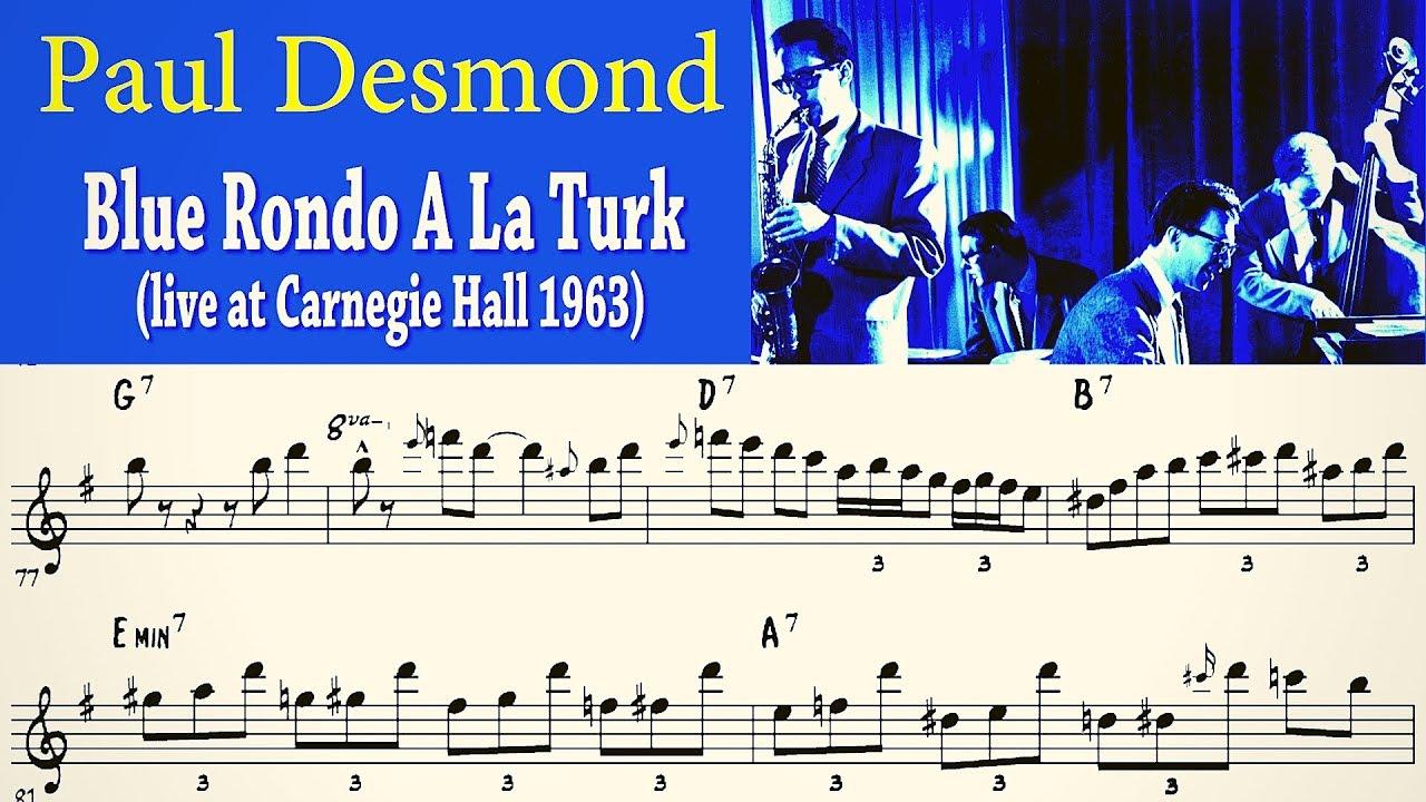Blue Rondo A La Turk Paul Desmond Solo Transcription Dave Brubeck Quartet Carnegie Hall 1963