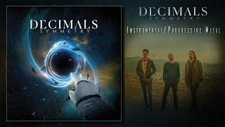 Decimals - Symmetry (2021) [Instrumental / Progressive Metal]