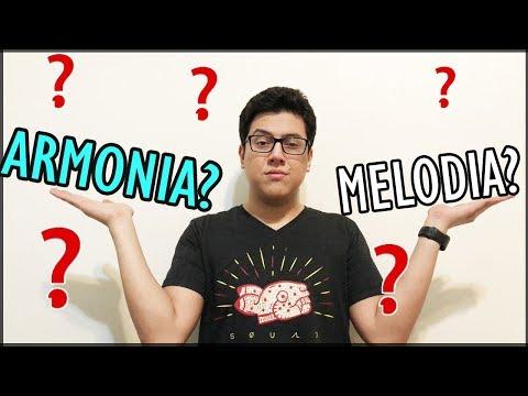 ARMONIA ? MELODIA ? Que son? Cual es la diferencia?