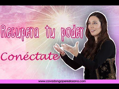 Recupera tu poder y conéctate   Covadonga Perez Lozana