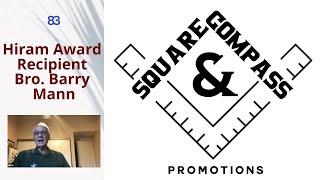 S&C Episode Eighty-Three: Hiram Award Recipient Bro. Barry Mann of Clarence F. Smith Masonic Lodge