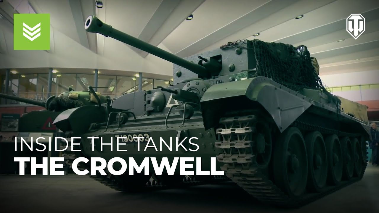 Inside the Tanks: The Cromwell
