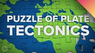 Solving the Puzzle of Plate Tectonics