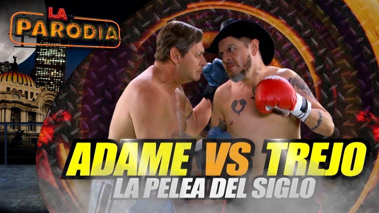 Adame vs Trejo, la pelea del siglo...XV | La Parodia
