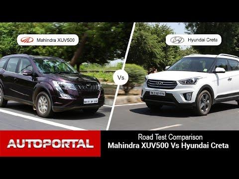 Mahindra XUV500 Vs Hyundai Creta Test Drive Comparison - Auto Portal