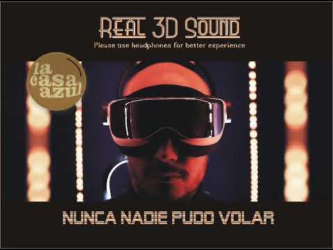 LA CASA AZUL (Guille Milkyway) NUNCA NADIE PUDO VOLAR (3D)