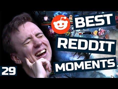 Dota 2 Best Moments of Reddit - Ep. 29