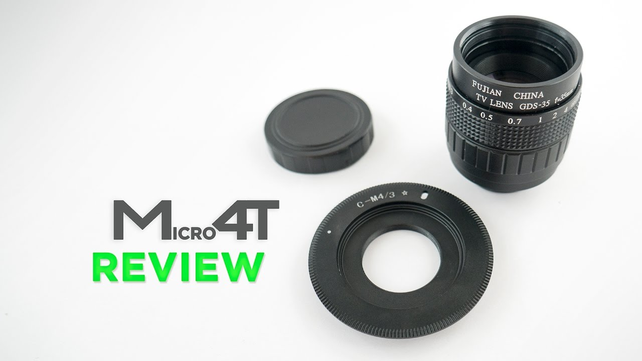 Fujian 35mm F 1 7 Review Cctv Lens On Micro Four Thirds M4t Ontc Youtube