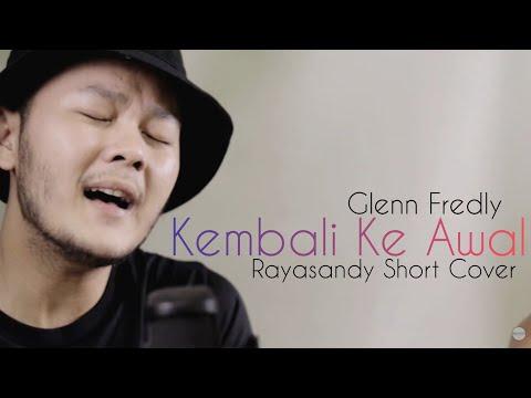 glenn---kembali-ke-awal-(rayasandy-short-cover)
