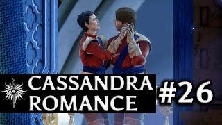 Dragon Age: Inquisition - Cassandra Romance - Part 26 - A Dance