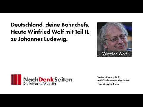 Deutschland, deine Bahnchefs. Heute Winfried Wolf mit Teil II, zu Johannes Ludewig