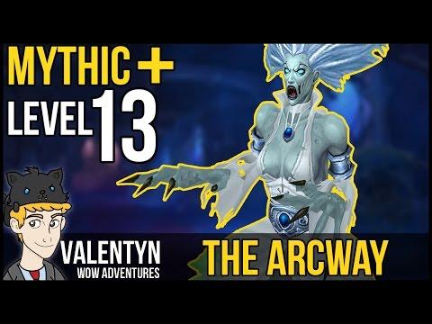 Warcraft Mythic Plus 13 - The Arcway - Rogue PoV
