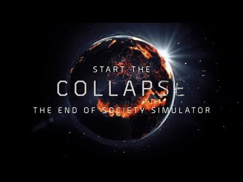 """COLLAPSE!! The End Of Society Simulator""How fast can We End The World/AGARIO,Happy Wheels"