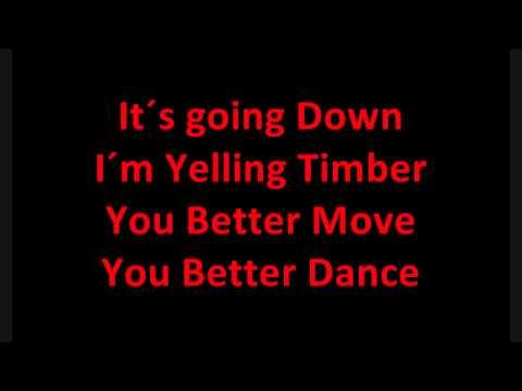 Pitbull Feat. Ke$ha Timber [LYRICS]