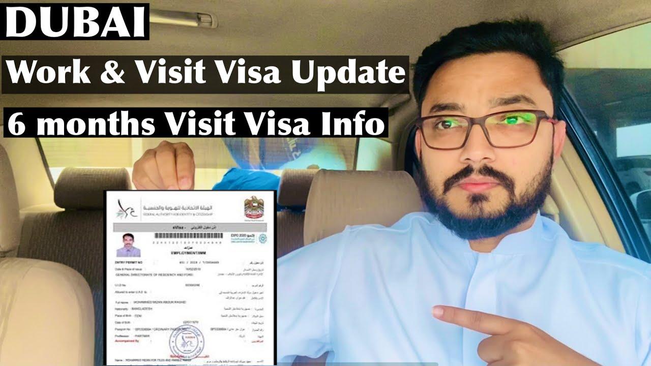 Dubai Work Visa & Visit Visa Update | Dubai 6 Month Multi Entry Visit Visa Details