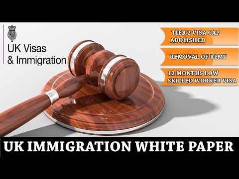UK IMMIGRATION WHITE PAPER 2018-19 |Update|Low Skilled Visa|