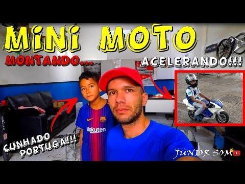 Mini Moto Montagem e Rolê c/ cunhado Portuga!!! ☢JuNiOr SoM♛®