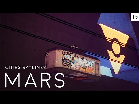 Cities skylines: mars (episode 15) mp3