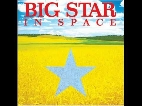 Big Star - A Whole New Thing