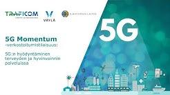 5G Momentum: 5G terveyden ja hyvinvoinnin palveluissa -verkostoitumistilaisuus 12.12.2019