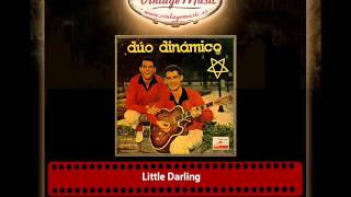 Duo Dinámico – Little Darling