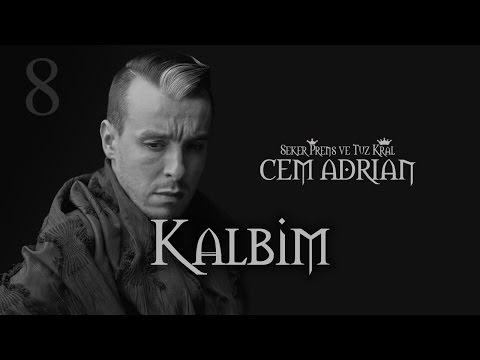 Cem Adrian - Kalbim (Official Audio)