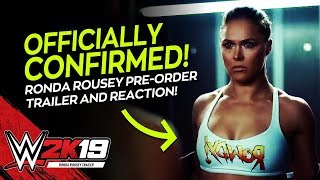 WWE 2K19: Official Ronda Rousey Trailer Reveal + Ronda Comments (WWE 2K19 News)