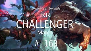 Korea Challenger Match #163/LO…