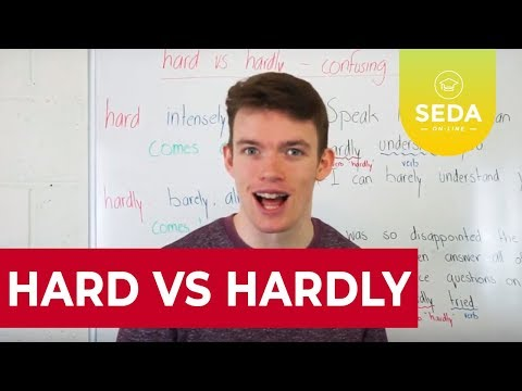 Hard Vs. Hardly - Confusing Adverbs | SEDA College Online
