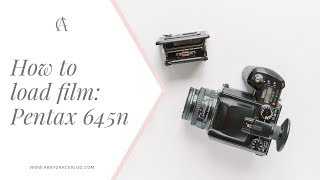 How to load 120 film into a Pentax 645n