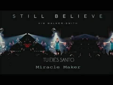 Miracle Maker- Kim Walker Subtitulos Español